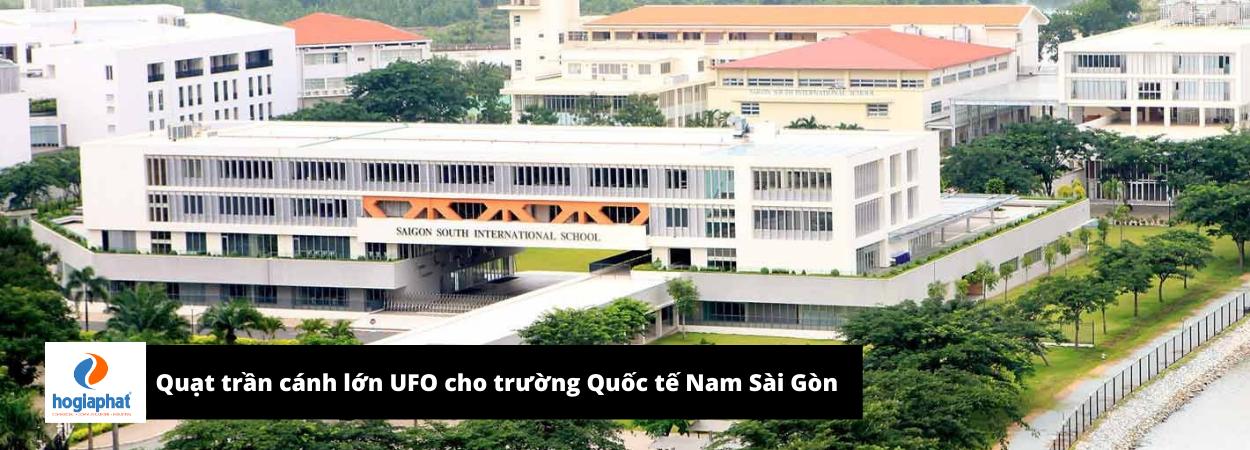 Quạt trần UFO cho Trường Quốc tế Nam Sài Gòn - SSIS