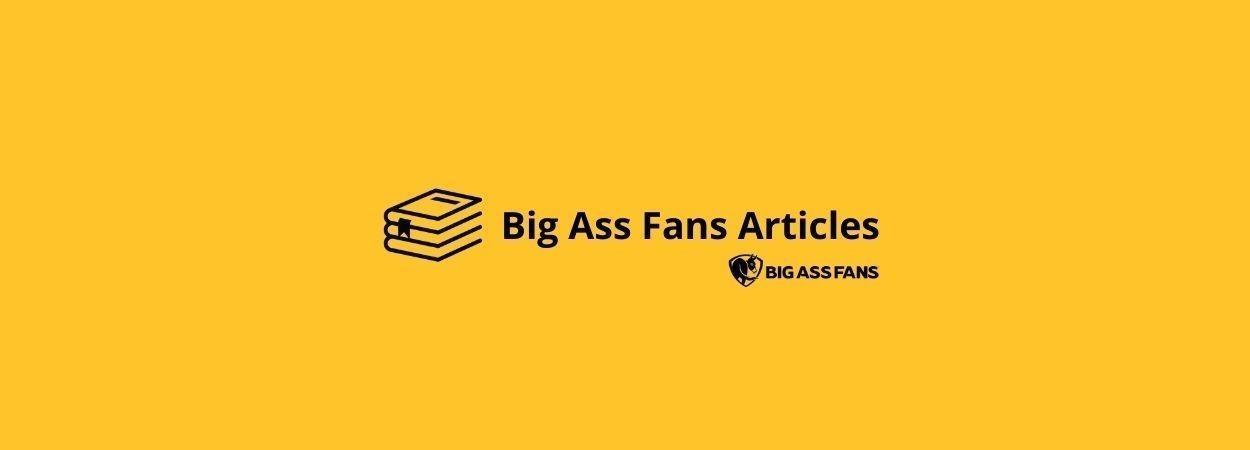 Ứng Dụng Quạt Trần Cánh Lớn Trong Bảo Quản Và Nuôi Trồng Nông Sản Nhà Kính | Big Ass Fans
